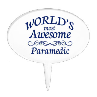 World's Most Awesome Paramedic Cake Topper