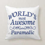 World's Most Awesome Paramedic Throw Pillow