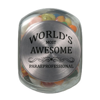 World's Most Awesome Paraprofessional Glass Candy Jar