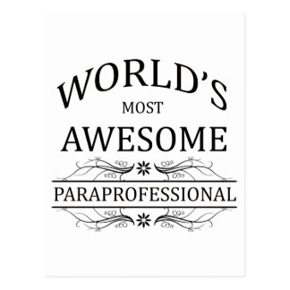 World's Most Awesome Paraprofessional Postcard