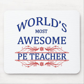 World's Most Awesome PE Teacher Mouse Pad