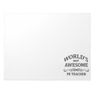 World's Most Awesome PE Teacher Notepad