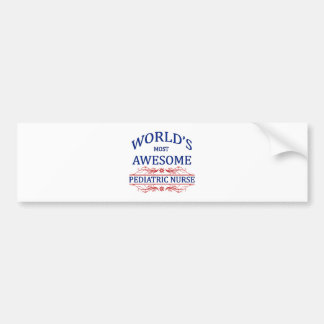 World's Most Awesome Pediatric Nurse Bumper Sticker