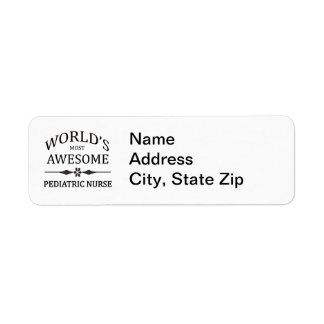 World's Most Awesome Pediatric Nurse Label