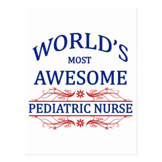 World's Most Awesome Pediatric Nurse Postcard