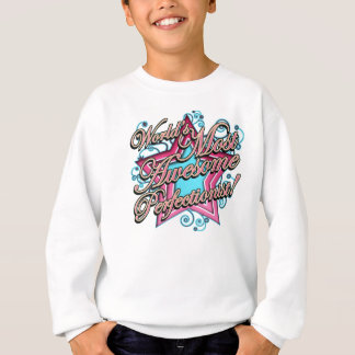 Worlds Most Awesome Perfectionist Sweatshirt