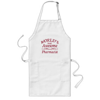 World's Most Awesome Pharmacist Long Apron
