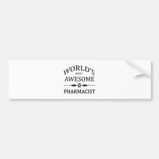 World's Most Awesome Pharmacist Bumper Sticker