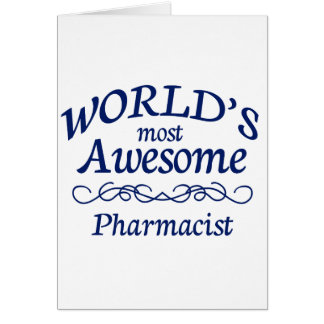 World's Most Awesome Pharmacist Card