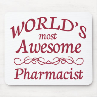 World's Most Awesome Pharmacist Mouse Pad