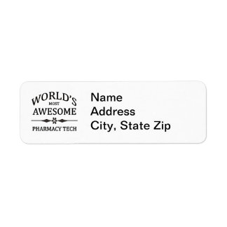 World's Most Awesome Pharmacy Tech Return Address Label