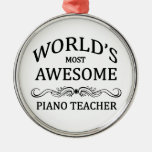 World's Most Awesome Piano Teacher Round Metal Christmas Ornament
