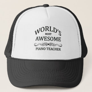 World's Most Awesome Piano Teacher Trucker Hat