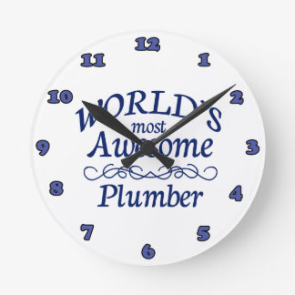 World's Most Awesome Plumber Round Clock
