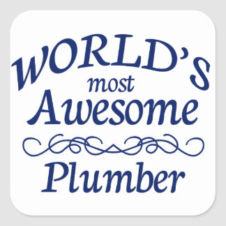 World's Most Awesome Plumber Square Sticker