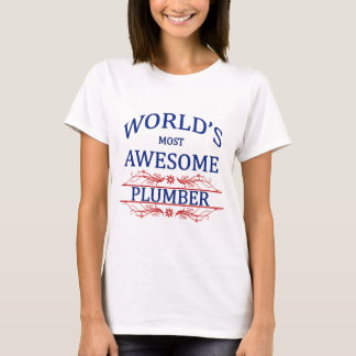 World's Most Awesome Plumber T-Shirt