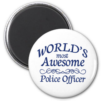 World's Most Awesome Police Officer Magnet