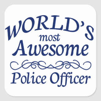 World's Most Awesome Police Officer Square Sticker