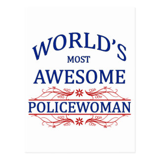 World's Most Awesome Policewoman Postcard