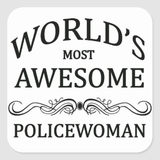 World's Most Awesome Policewoman Square Sticker