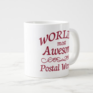 World's Most Awesome Postal Worker Giant Coffee Mug