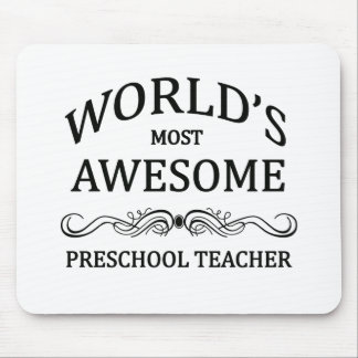 World's Most Awesome Preschool Teacher Mouse Pad