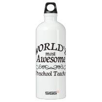 World's Most Awesome Preschool Teacher Water Bottle