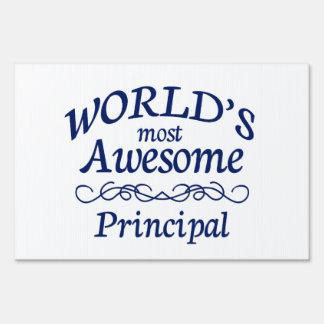 World's Most Awesome Principal Lawn Sign