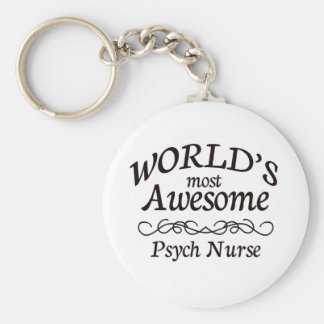 World's Most Awesome Psych Nurse Keychain