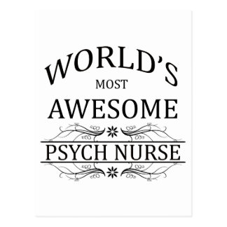 World's Most Awesome Psych Nurse Postcard