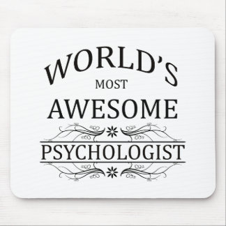World's Most Awesome Psychologist Mouse Pad