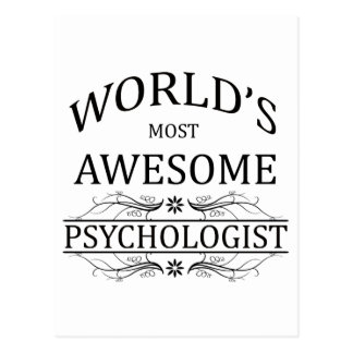 World's Most Awesome Psychologist Postcard