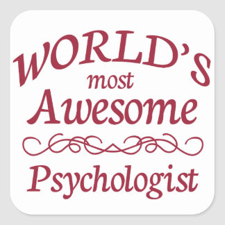 World's Most Awesome Psychologist Square Sticker