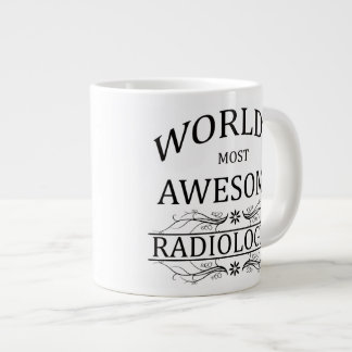 World's Most Awesome Radiologist 20 Oz Large Ceramic Coffee Mug