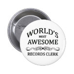 World's Most Awesome Records Clerk Pinback Button