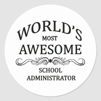 World's Most Awesome School Administrator Classic Round Sticker