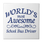 World's Most Awesome School Bus Driver Tile
