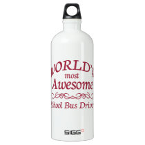 World's Most Awesome School Bus Driver Water Bottle