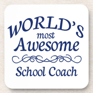 World's Most Awesome School Coach Drink Coaster