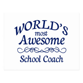 World's Most Awesome School Coach Postcard