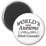 World's Most Awesome School Counselor Refrigerator Magnet