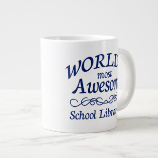 World's Most Awesome School Librarian Giant Coffee Mug