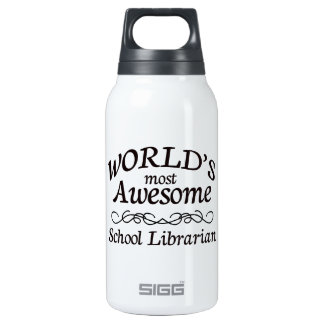 World's Most Awesome School Librarian Insulated Water Bottle