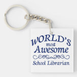 World's Most Awesome School Librarian Square Acrylic Key Chain