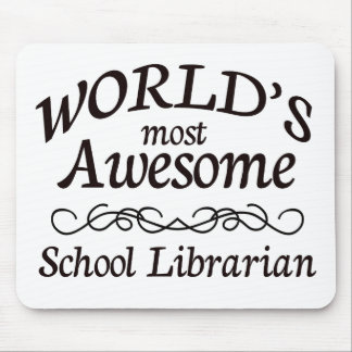 World's Most Awesome School Librarian Mouse Pad