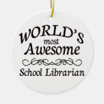 World's Most Awesome School Librarian Christmas Tree Ornament