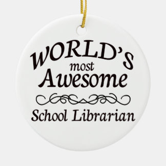 World's Most Awesome School Librarian Double-Sided Ceramic Round Christmas Ornament