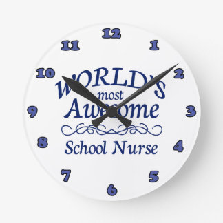 World's Most Awesome School Nurse Round Wall Clock