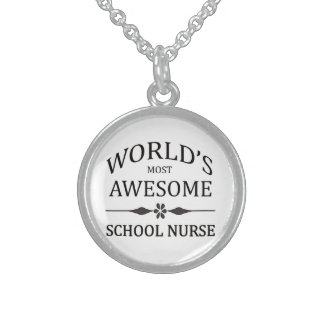 World's Most Awesome School Nurse Sterling Silver Necklace