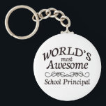 "World&#39;s Most Awesome School Principal Keychain<br><div class=""desc"">Fun gift for the world&#39;s most awesome school principal</div>"
